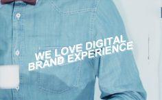 WE LOVE DIGITAL BRAND EXPERIENCE