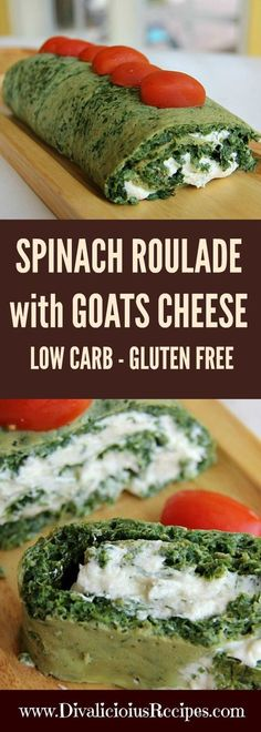 Spinach Roulade with Goats Cheese Recipe : http://divaliciousrecipes.com/2017/04/18/spinach-roulade-goats-cheese/