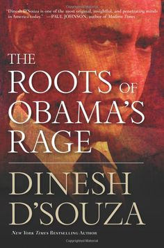 Very insightful book about where Obama's politics might come from. Dinesh D'Sousa is one of my favorite authors and speakers.