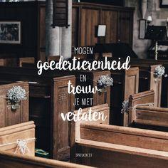 Mogen goedertierenheid en trouw jou niet verlaten. Bind ze om je hals, schrijf ze op de tafel van je hart. Spreuken 3:3 https://www.dagelijksebroodkruimels.nl/spreuken-3-3-2/