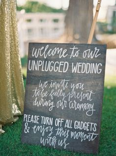 Unplugged wedding sign: Photography : Nicole Berrett Photography Read More on SMP: http://www.stylemepretty.com/arizona-weddings/chandler/2016/07/27/fairytale-arizona-real-wedding/