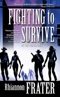 Mass Market Cover Reveal: Fighting to Survive by Rhiannon Frater