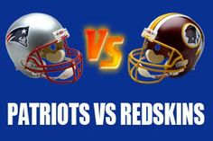 Washington Redskins vs New England Patriots Live NFL Streaming