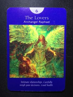 """Our card for the day, Saturday, March is taken from the Angel Tarot Cards by Doreen Virtue and Radleigh Valentine – The Lovers/Archangel Raphael # 6 – """"Intimate relations… Doreen Virtue, Angel Quotes, Angel Sayings, Bible Quotes, Twin Flame Love, Twin Flames, Intuitive Empath, Signs From The Universe, Archangel Raphael"""