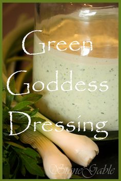 StoneGable Green Goddess Dressing  1/2 cup mayonnaise  1/2 cup sour cream  1/2 cup chopped green onions, white and green  2 TBS chopped chives  2 TBS basil (or tarragon)  2 TBS parsley  1 TBS anchovy paste (don't leave this out)  4 TBS lemon juice, freshly squeezed  1 clove garlic    Add all ingredients in a blender or food processor. Blend until smooth.  Use immediately or refrigerate.