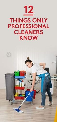 12 Things Only Professional Cleaners Know |