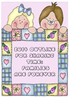 2014 Outline for Sharing Time: Families Are Forever