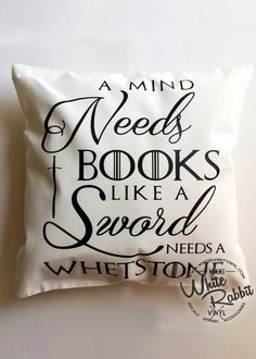 A Mind Needs Books Like A Sword Needs A Whetstone Pillow Case book lover bibliophile Game of Thrones inspired quote