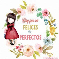 Hay que ser felices no perfectos @tiendagorjuss.com #gorjuss #frasesgorjuss #felizviernes #felizdia #frases #frasedeldia #tiendagorjuss