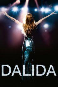Dalida Film 2017 en Streaming HD. Regarder Dalida Streaming Complet