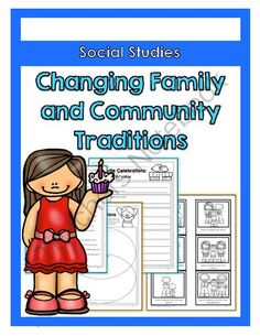 Changing Family and Community Traditions from TeachinginaWonderland on TeachersNotebook.com -  (99 pages)  - This activity packet is aligned with the Ontario Grade 2 Social Studies curriculum.