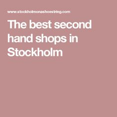 The best second hand shops in Stockholm