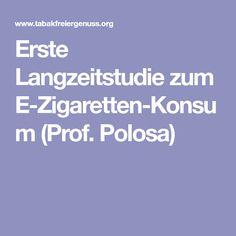 Erste Langzeitstudie zum E-Zigaretten-Konsum (Prof. Polosa)