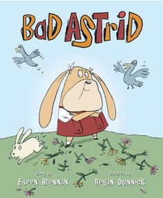 """Everyone knows a bully like Astrid--she's """"the meanest girl you could possibly meet,"""" and she and her family have moved in down the street!"""