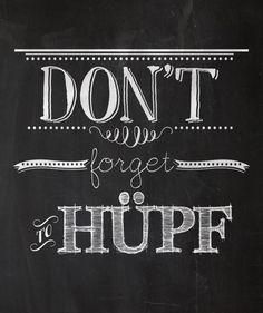 Ein sympathischer Spruch für deine Wände.  Der Spruch wurde mit verschiedenen Typos auf einen schwarzen Tafelhintergrund geschrieben.  Die Ausbelichtung auf Fotopapier Fujicolor Professional Paper...