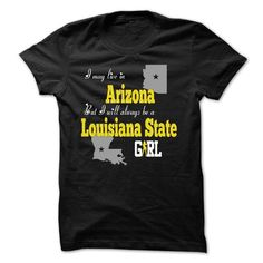 ARIZONA & LOUISIANA - #funny tee #tshirt stamp. CLICK HERE => https://www.sunfrog.com/Funny/ARIZONA-LOUISIANA.html?68278