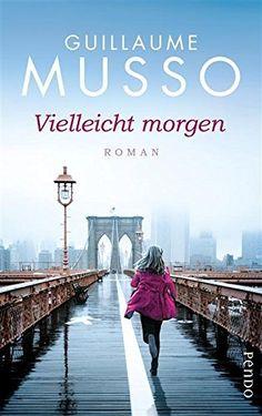 Vielleicht morgen: Roman von Guillaume Musso, http://www.amazon.de/dp/B00KH07ZUG/ref=cm_sw_r_pi_dp_vgpkub0FRJYNJ