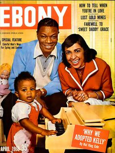 Ebony Magazine - This issue...April 1960 - Nat King Cole and Family