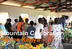 At Risen Scepter's rural church in Kyone, Mwingi, Kenya the people gathered to celebrate and worship the Lord. On top of this mountain is where the first… African Videos, Worship The Lord, Training Center, Kenya, The Twenties, Prayers, Mountain, Faith, Education