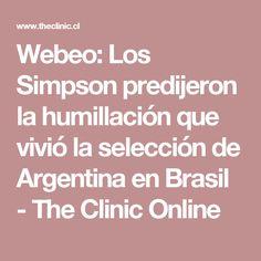Webeo: Los Simpson predijeron la humillación que vivió la selección de Argentina en Brasil - The Clinic Online