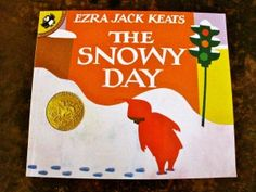 The Snowy Day by Ezra Jack Keats; activities and fun.