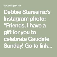 """Debbie Staresinic's Instagram photo: """"Friends, I have a gift for you to celebrate Gaudete Sunday! Go to link in bio to receive your rosary meditations """"Praying the Joyful…"""""""