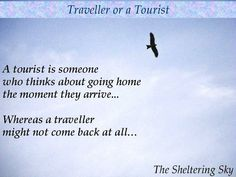 The Sheltering Sky - Tourist Traveler Quote