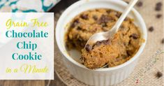 Grain Free Chocolate Chip Cookie in a Minute