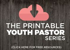 A Free Resource For Youth Pastors