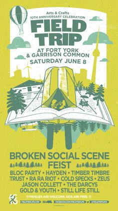 Are you going? Arts & Crafts Field Trip Music and Arts Festival on June 8, 2013 at Fort York and Garrison Commons. Featuring music by Feist, Broken Social Scene, The Darcys, Hayden, Bloc Party, and more!