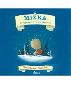 Μίσκα, ένα χριστουγεννιάτικο παραμύθι - Εκδόσεις Κόκκινο Children, Kids, Books To Read, Seasons, Reading, Lemon, Young Children, Young Children, Boys