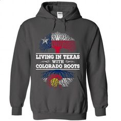 Living in Texas with Colorado Roots - #cute tshirt #sweater tejidos. PURCHASE NOW => https://www.sunfrog.com/LifeStyle/Living-in-Texas-with-Colorado-Roots-2988-Charcoal-Hoodie.html?68278
