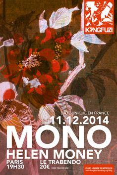 MONO en concert !! INFOS : http://kongfuzi-booking.org/blog/archives/9785