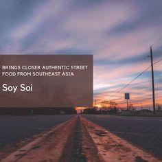 When The Muse Strikes!: Soy Soi Brings Closer Authentic Street Food From S...
