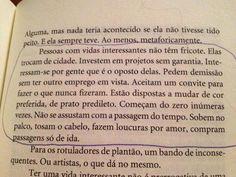 Frase de Martha Medeiros, escritora brasilera.