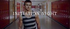 (120) Initiation Night - Chapter 1 - Page 1 - Wattpad
