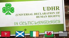 Déclaration Universelle des Droits de l'Homme en langues celtiques / Universal Declaration of Human Rights in Celtic Languages