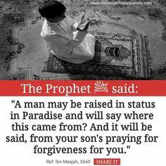 Pray for your deceased parent's forgiveness Prophet Muhammad Quotes, Hadith Quotes, Muslim Quotes, Quran Quotes, Religious Quotes, Beautiful Islamic Quotes, Islamic Inspirational Quotes, Islamic Qoutes, Islam Hadith