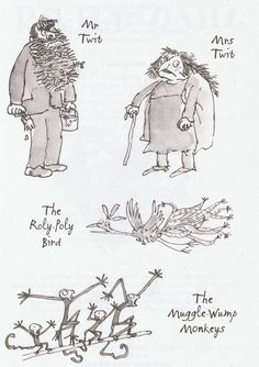 The Twits - Roald Dahl. Quentin Blake illustrations.