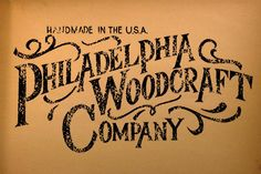 Phila. Woodcraft Company - logo design and lettering by workingclasscreative.com