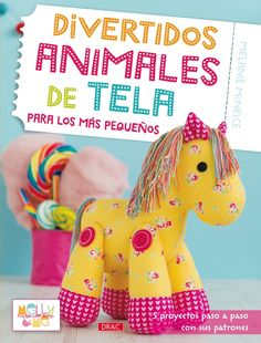 Patchwork en Casa - Patchwork with Love: Libro: Divertidos Animales de Tela