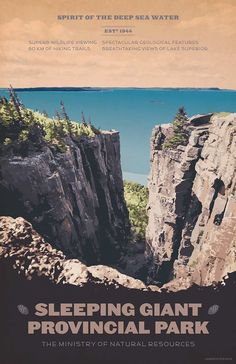 Voted number one for a list of Seven Wonders of Canada, Sleeping Giant Provincial Park and its dramatic steep cliffs are among the highest in Ontario m). Banff National Park, National Parks, Ontario Provincial Parks, Posters Canada, Ontario Parks, Parks Canada, Lake Signs, Seven Wonders, Lake Superior