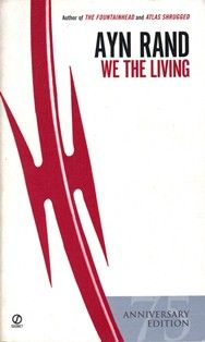 The Reading Experiment: Book Review - We The Living by Ayn Rand