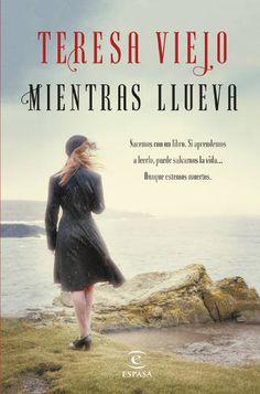 """""""Mientras llueva"""", de Teresa Viejo, una intriga psicológica cargada de misterio - http://www.actualidadliteratura.com/mientras-llueva-de-teresa-viejo-una-intriga-psicologica-cargada-de-misterio/"""