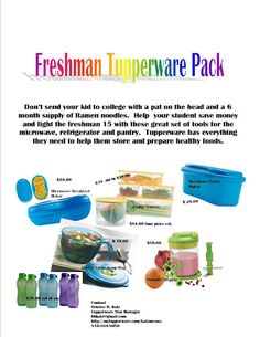 Know someone starting college in January then help them get off to a great start.   Order them a Freshman Tupperware Pack.  Inbox me @hbkatz@gmail.com.  You must order directly through me for extra savings.