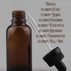Thieves essential oil blend: 80 drops Clove 72 drops Lemon 40 drops Cinnamon 32 drops Eucalyptus 20 drops Rosemary 20 drops Frankincense 20 drops Tea Tree  The recipe forthis blend is believed to have originated from thieves during the 15th century. According to popular theory, the concoction was created by a group of four thieves and grave robbers to protect themselves from contracting the plague while robbing the bodies of the sick or dead.