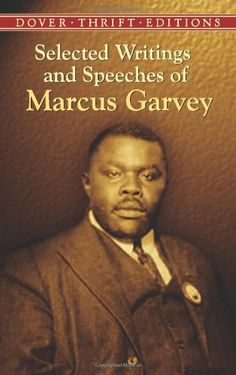 Bestseller Books Online Selected Writings and Speeches of Marcus Garvey (Dover Thrift Editions) Marcus Garvey $4  - http://www.ebooknetworking.net/books_detail-0486437876.html