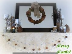 Rustic Christmas mantel with Pier 1 Mercury Glass Candleholders