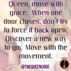 Queen, move with gra