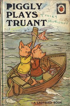 """Another favourite from my childhood. """"Lazy little Piggly Wriggly often stayed in bed to snore, after mother pig had called him - for he always snored before..."""""""